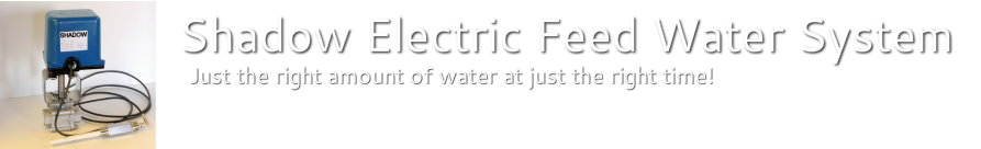 Shadow Electric Feed Water System